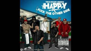 Happy- Hoes And Gangsters Remix Ft SL