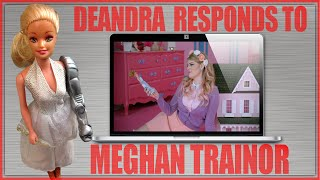 Deandra Responds to Meghan Trainor
