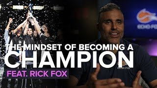 Rick Fox on the MINDSET of becoming a CHAMPION