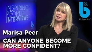 Bernardo Moya talks to Marisa Peer. Can anyone become more confident?