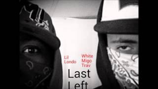 Evil trap x White Migo Trav x Lil Londo