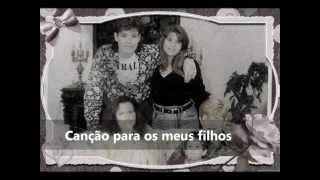 Canção p/ meus filhos ROBERTO LEAL