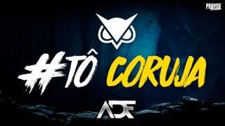 ADF   Tô coruja Official Music