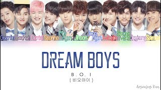 B.O.I (비오아이) - Dream Boys (드림보이스) [Color Coded ENG|ROM|HAN] (Fanmade)