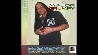 Major Grumpy -  Frenemy
