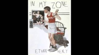 Ethan Healy - In My Zone
