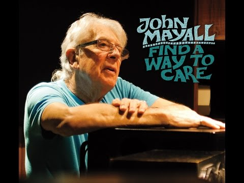 john-mayall-find-a-way-to-care-album-trailer-release-date-sept-4-2015-forty-below-records