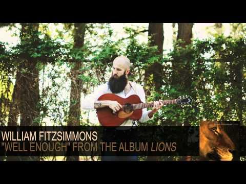 william-fitzsimmons-well-enough-audio-williamfitzsimmons