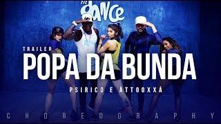 Popa da Bunda (Elas Gostam) - Psirico ft. Àttooxxá    (Choreography) Trailer Dance Video