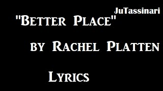 Better Place - Rachel Platten - Lyrics