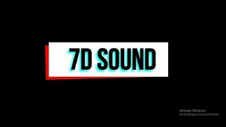 7D SOUND EFFECTS    DJ MIX    BASS BOOSTED