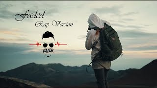 Faded - Rap Version | Alan Walker | Shubham Kaser
