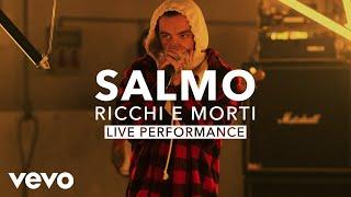 Salmo - RICCHI E MORTI (Live) | Vevo X
