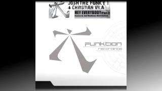 "Josh The Funky 1 & Christian Vila -""Hey Everybody"" Massivedrum remix"