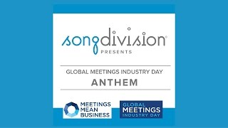 Global Meetings Industry Day Anthem (GMID Anthem) 2016
