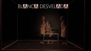 BLANCA DESVELADA - Trailer