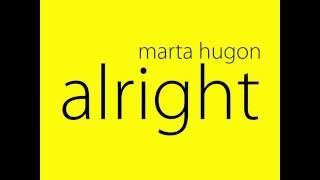 Marta Hugon - Alright