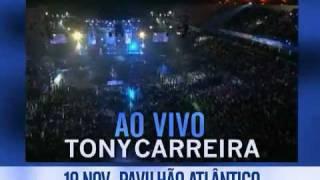Tony Carreira ao vivo no Pavilhão Atlântico 2011
