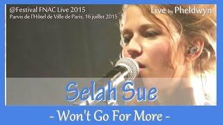 Selah Sue - Won't Go For More - @FNAC Live, Paris - 16 juil. 2015