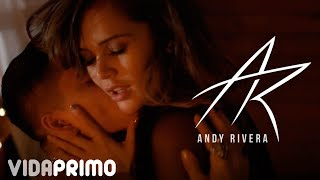 Andy Rivera - Hace Mucho (Video Oficial)
