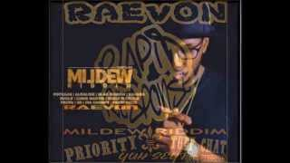 RAEVON - TUFF CHAT RAW (MILDEW RIDDIM) JUNE 2015