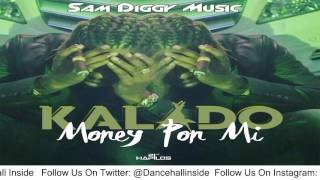 Kalado - Money Pon Mi (Raw) - February 2016