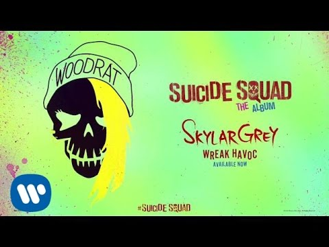 Skylar Grey - Wreak Havoc (From Suicide Squad: The Album)