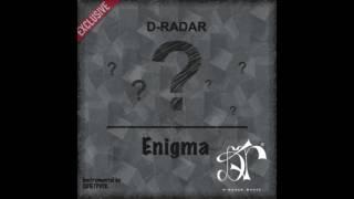 D-Radar - Enigma (Audio) @DRadarMusic