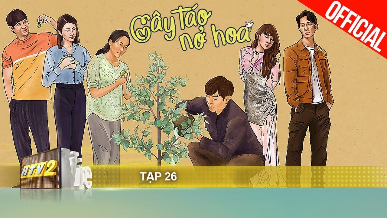 Cây Táo Nở Hoa – Tập 26 | Phim gia đình Việt 2021