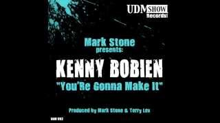 """Kenny Bobien """"You'Re Gonna Make It"""" (Mark Stone & Terry Lex Every Day Dub)"""