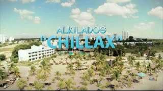 Alkilados-Chillax Video Oficial-BOLTIO
