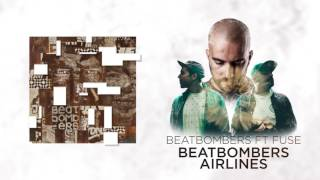 Beatbombers airlines - feat. Fuse