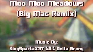 Mario Kart 8 - Moo Moo Meadows (Big Mac Remix)