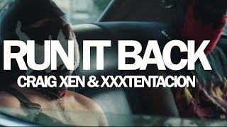 Craig Xen - Run It Back