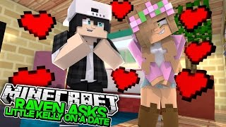 RAVEN ASKS LITTLE KELLY ON A DATE! Minecraft New Love | (Custom Roleplay)
