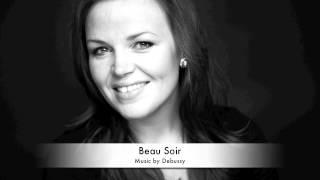 Debussy - Beau Soir - Cecilie Cathrine Ødegården