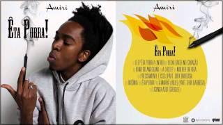 Amiri - Rima do Angolano [Êta Porra ! O EP]