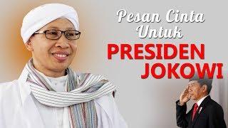 Pesan Cinta Untuk Presiden Jokowi - Hikmah Buya Yahya