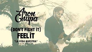 """[BSO] """"La Vida Nuestra""""  con canción de """"(Don't fight it) Feel it"""" de AronChupa. Estrella Damm 2017."""
