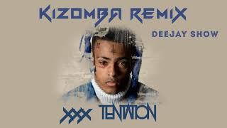 XXXTENTACION - Changes Remix Kizomba 2018 by Deejay Show