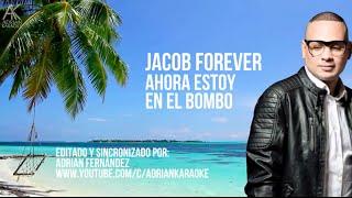 Ahora Estoy en el Bombo - Jacob Forever  [Video Lyric]