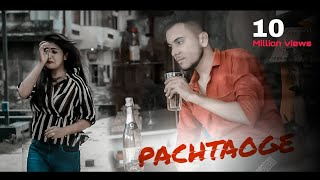 Arijit Singh : Pachtaoge | Sad Love Story | New Hindi Song 2019 | Sad Songs | T   Series | New Song