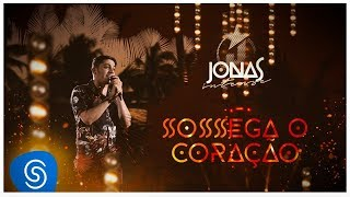Jonas Esticado - Sossega o Coração (DVD Jonas Intense) [Vídeo Oficial]