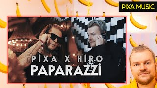 PIXA X HIRO - PAPARAZZI (OFFICIAL MUSIC VIDEO)