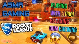 ASMR Gaming ⚽🏎️ Rocket League With A Pro! Relaxing Gum Chewing 🎮🎧Controller Sounds + Whispering😴💤