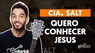 Videoaula Quero Conhecer Jesus (O Meu Amado É o Mais Belo) (aula de violão completa)
