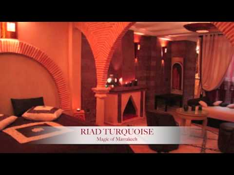 Riad Turquoise – Magic of Marrakech