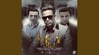 Ve y Dile (feat. JuanDa Lotero)