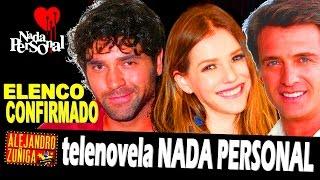 """INCREÍBLE elenco para refrito de """"Nada Personal""""...Noticias"""