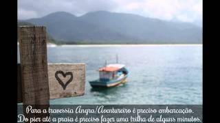 Praia de Aventureiro - Ilha Grande. Meu paraíso particular!